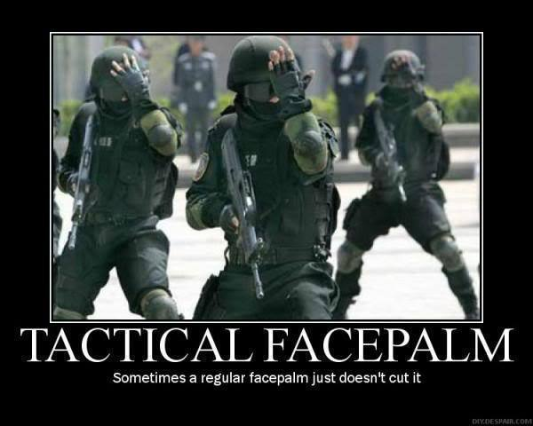 60981-Tactical-Facepalm-meme-oaOT